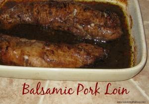 Easy Balsamic Pork Loin