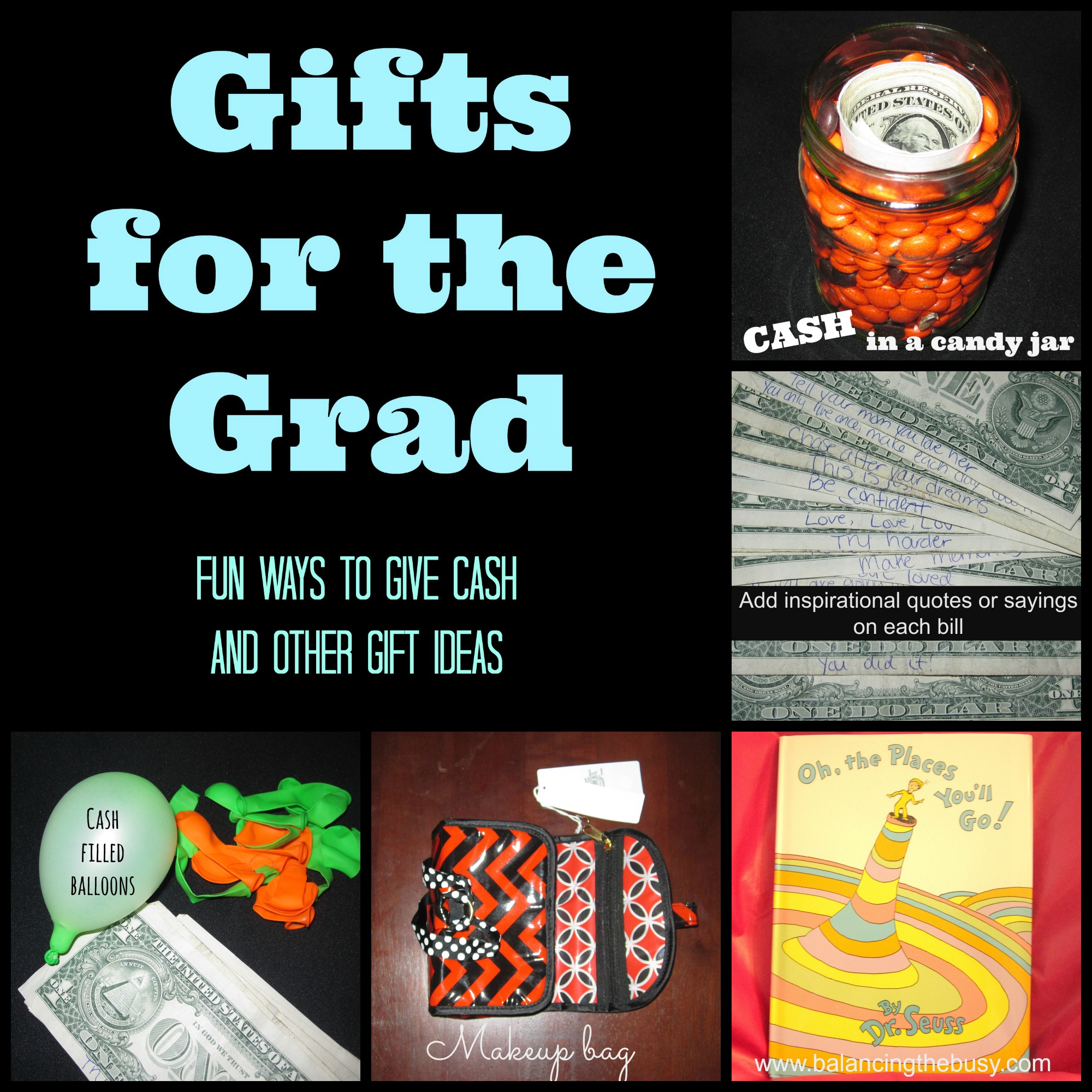 Gifts for the grad fun ways to give cash and other gift ideas graduation gift ideas negle Gallery