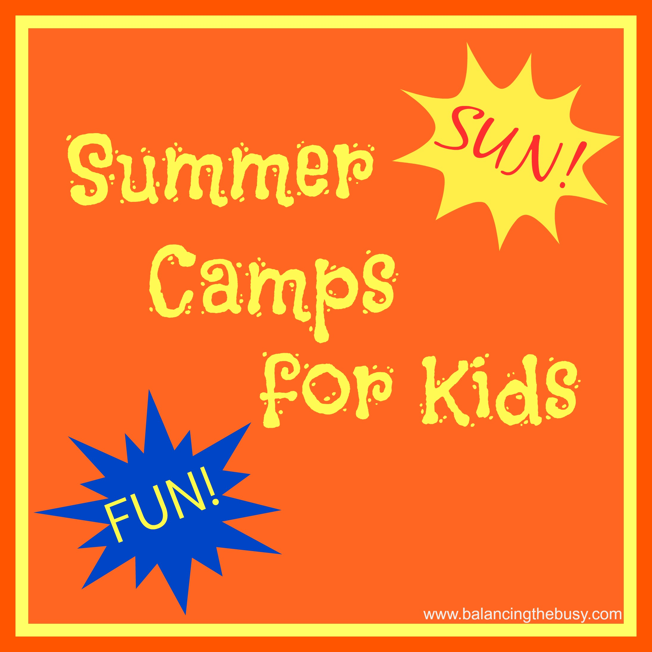 Summer Camps: Summer Camps For Kids: Ideas For Everyone And Local