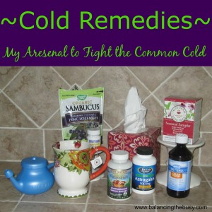 My Aresenal to Fight the Common Cold
