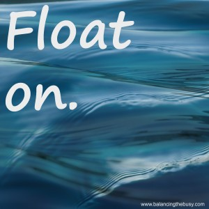 float on.